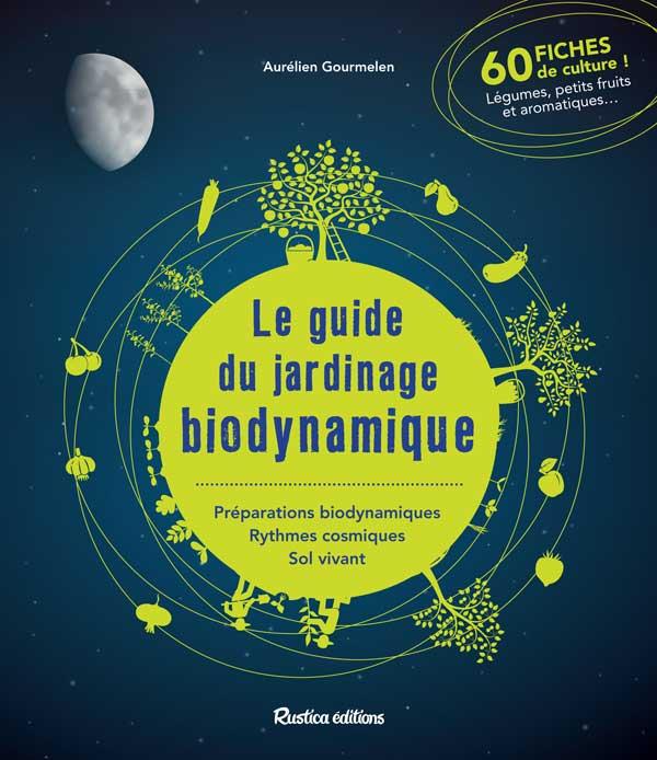 Le guide du jardinage en biodynamie - couverture du livre