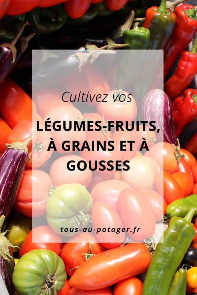 culture des légumes fruits